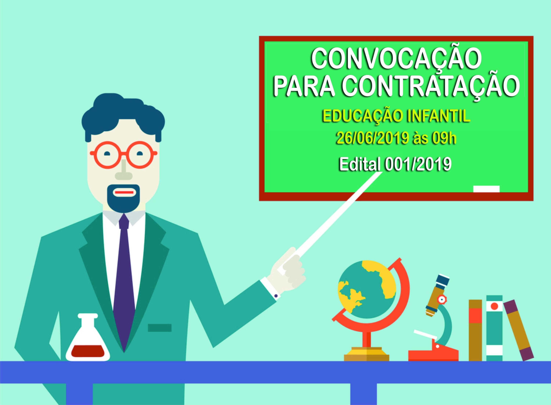 Convocação para Contratação - Educação Infantil - 01 vaga